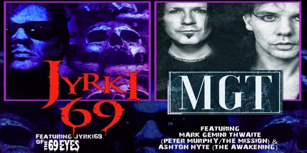 JYRKI 69 (The 69 Eyes) + MGT